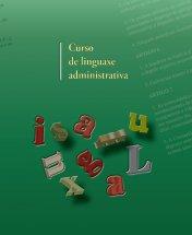 Abre o prazo de matrícula para os cursos de linguaxe administrativa galega para o persoal da administración autonómica
